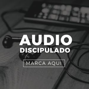 Audio Discipulado